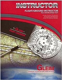 Gleim flight ground instructor faa knowledge test book 2016 gleim flight ground instructor faa knowledge test book 2016 9781581946482 amazon books fandeluxe Images