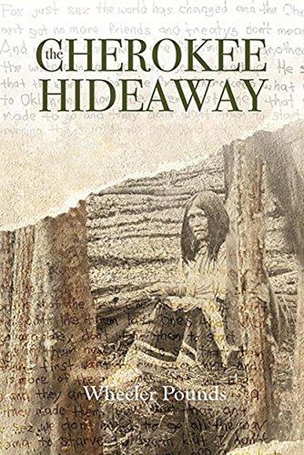 The Cherokee Hideaway (Secrets of the Cherokee Hideaway Book 1) by [Pounds, Wheeler]