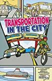 Transportation in the City, Amanda Doering Tourville, 1429662336