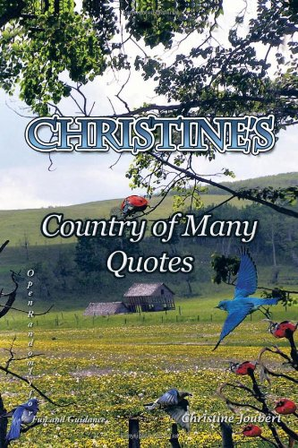 Download Christine's Country of Many Quotes: Open Randomly for Fun and Guidance pdf epub
