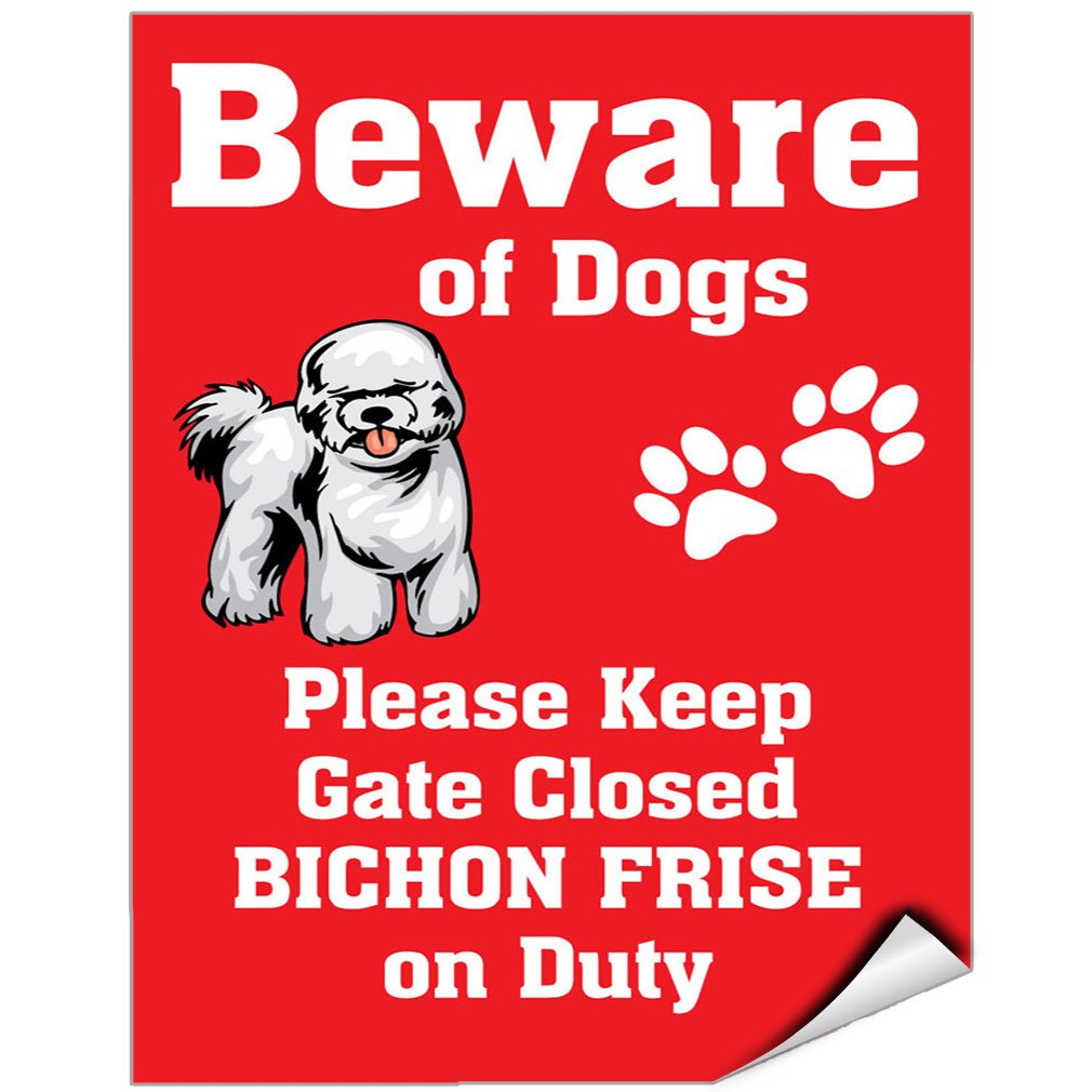 Beware Of Bichon Frise Dog On Duty Vinyl LABEL DECAL STICKER 18 inches x 24 inches