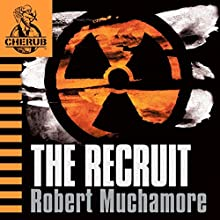 Cherub: The Recruit Audiobook by Robert Muchamore Narrated by Simon Scardifield