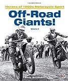 Off-Road Giants!: Heroes of 1960s Motorcycle Sport: 2