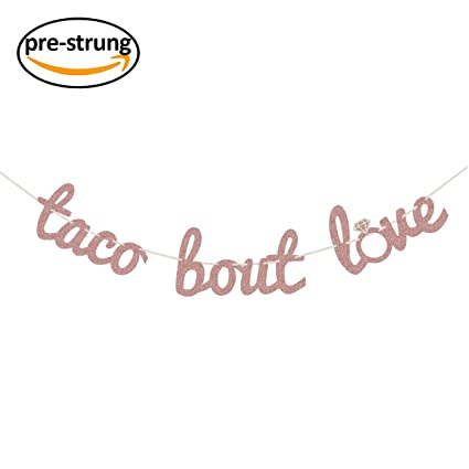 finseng rose gold glitter taco bout love banner sign garland for mexican fiesta themed bridal shower