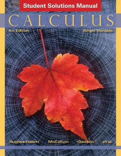 Otto Single (Student Solutions Manual to accompany Calculus: Single Variable,)