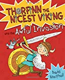 Thorfinn and the Awful Invasion (Young Kelpies: Thorfinn the Nicest Viking)