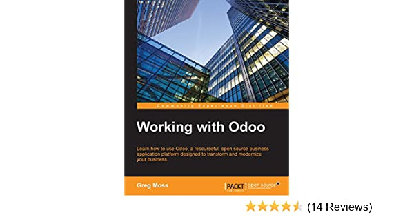 Amazon com: Working with Odoo eBook: Greg Moss: Kindle Store