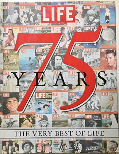 LIFE 75 Years The Very Best Of