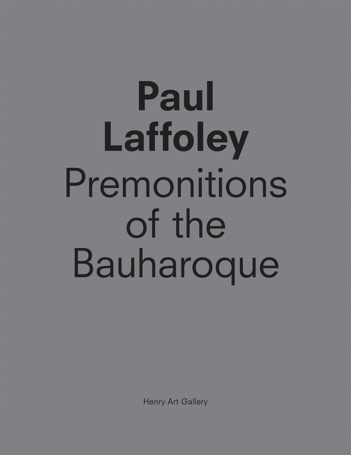 Read Online Paul Laffoley: Premonitions of the Bauharoque pdf epub