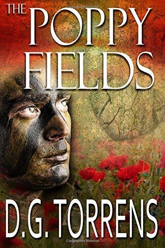 THE POPPY FIELDS Book #1 by D. G. Torrens -