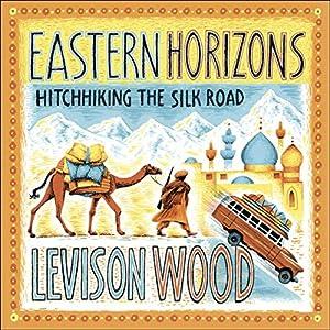 Eastern Horizons Audiobook