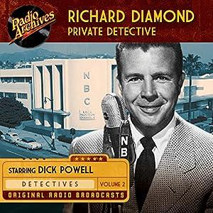 Richard Diamond, Private Detective, Volume 2 Radio/TV Program