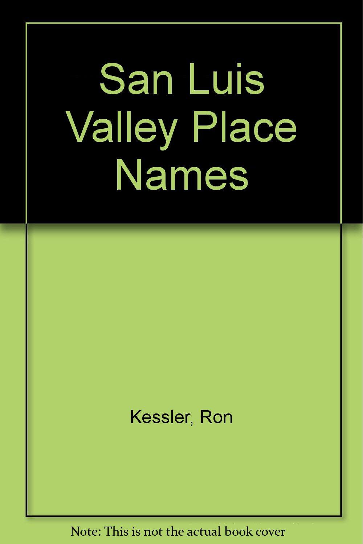 Read Online San Luis Valley Place Names pdf
