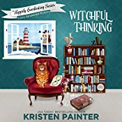 Witchful Thinking: The Happily Everlasting Series, Book 4   Kristen Painter