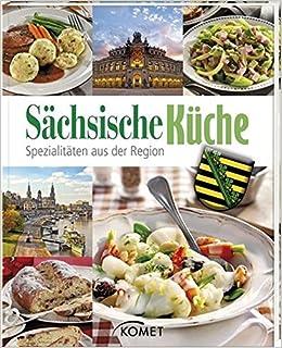 Sächsische Küche Spezialitäten aus der Region: Amazon.de ...