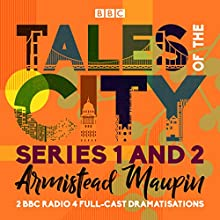 Tales of the City: Series 1 and 2: Two BBC Radio 4 full-cast dramatisations Radio/TV Program by Armistead Maupin Narrated by  full cast, Kate Harper, Lydia Wilson