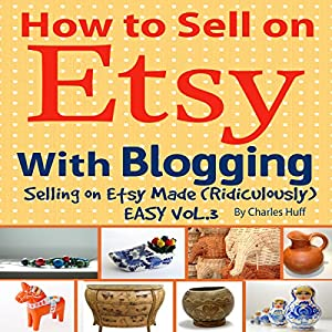 How to Sell on Etsy with Blogging Hörbuch