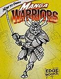 How to Draw Manga Warriors, Aaron Sautter, 1429600780