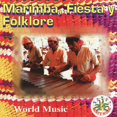 Marimba, Fiesta y Folklore (Artist Marimba)
