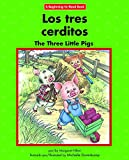 Los Tres Cerditos/ the Three Little Pigs (Beginning-to-read) (English and Spanish Edition)