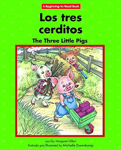 Download Los Tres Cerditos / The Three Little Pigs (Beginning-to-Read) (English and Spanish Edition) ebook