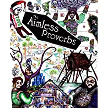 The Aimless Proverbs