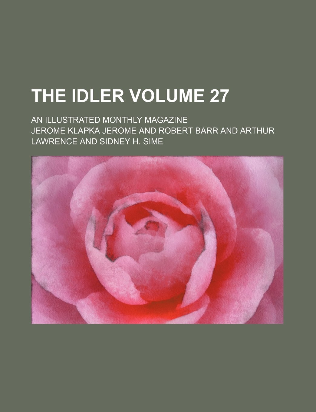 Read Online The Idler Volume 27 ; an illustrated monthly magazine ebook