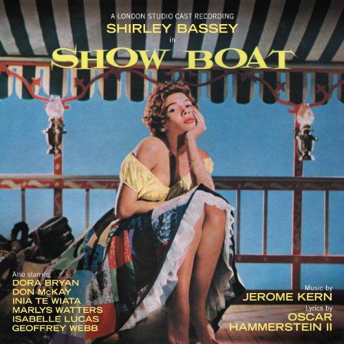 Shirley Bassey - Show Boat (Original Cast Recording) - Zortam Music