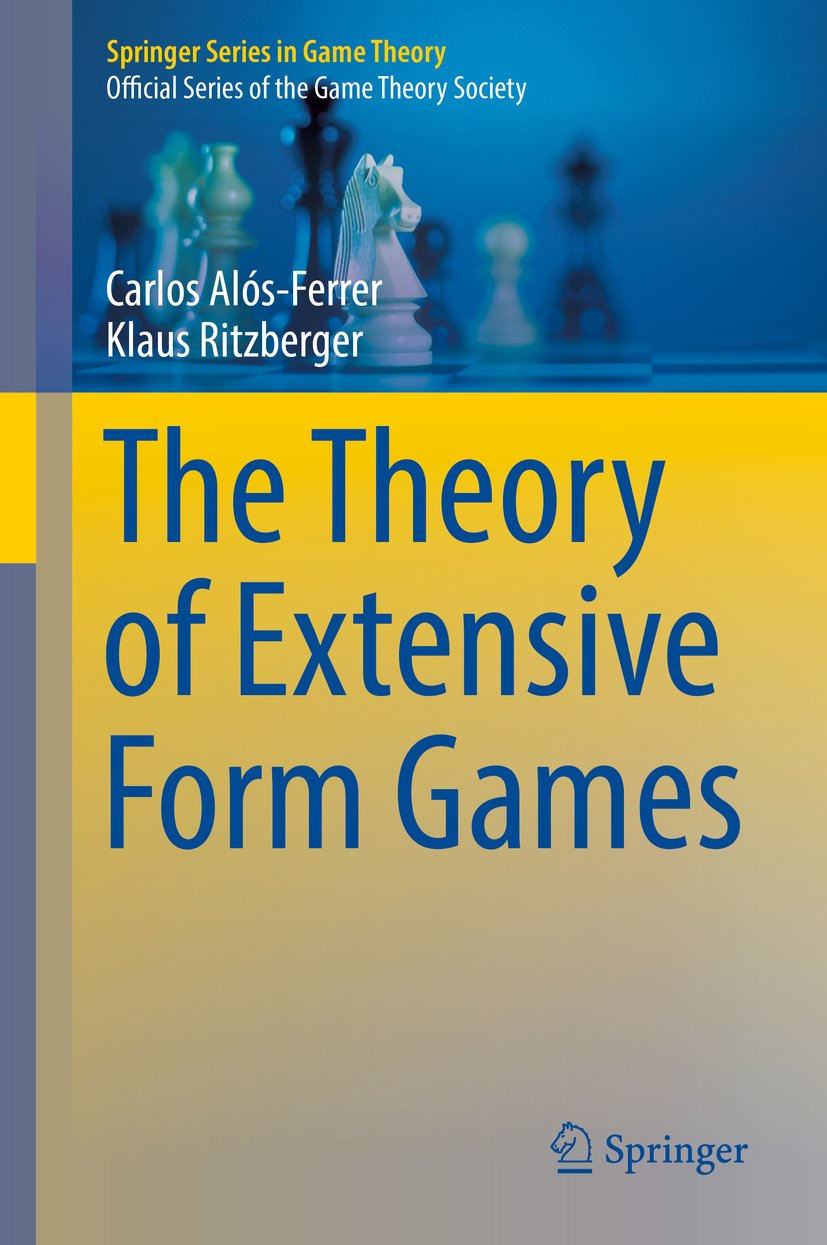 The Theory of Extensive Form Games (Springer Series in Game ...