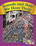 img - for Sounds and How We Hear Them (Phonics Readers Books 37-72) by Judy Giglio (2004-09-30) book / textbook / text book
