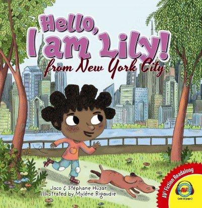 Read Online Hello, I Am Lily! from New York City (AV2 Fiction Readalong) pdf