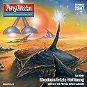 Rhodans letzte Hoffnung (Perry Rhodan 2947) Hörbuch von Kai Hirdt Gesprochen von: Florian Seigerschmidt