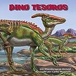 Dino Tesoros [Dino Treasures]   Rhonda Lucas Donald