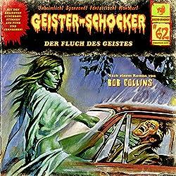 Der Fluch des Geistes (Geister-Schocker 62)