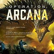 Operation Arcana | John Joseph Adams - editor, Jonathan Maberry - contributor, Elizabeth Moon - contributor