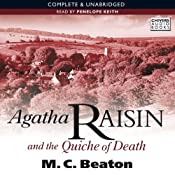 Agatha Raisin and the Quiche of Death: Agatha Raisin, Book 1 | M.C. Beaton