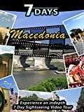 7 Days - Macedonia
