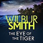 The Eye of the Tiger | Wilbur Smith