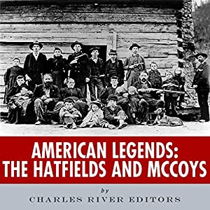American Legends: The Hatfields and McCoys Audiobook