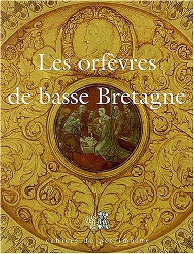 Les orfèvres de Basse Bretagne