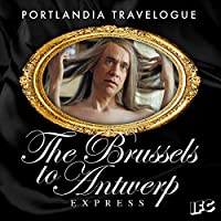 Portlandia Travelogue