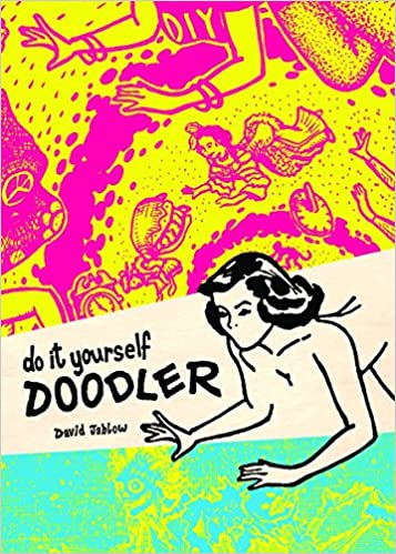Amazon do it yourself doodler 9781935233121 david jablow books solutioingenieria Image collections