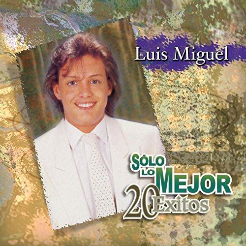 (Solo Lo Mejor - 20 Exitos: Luis)