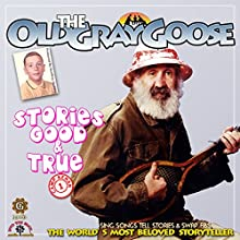 Stories Good & True Performance by Geoffrey Giuliano Narrated by Robert Gray