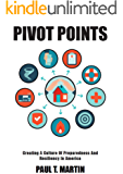Pivot Points: Creating A Culture Of Preparedness And Resiliency In America