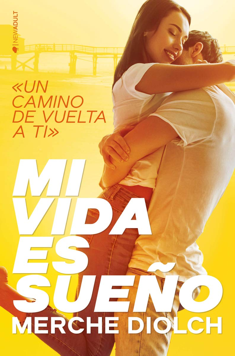 Mi vida es sueño (NEW ADULT): Amazon.es: Diolch, Merche: Libros