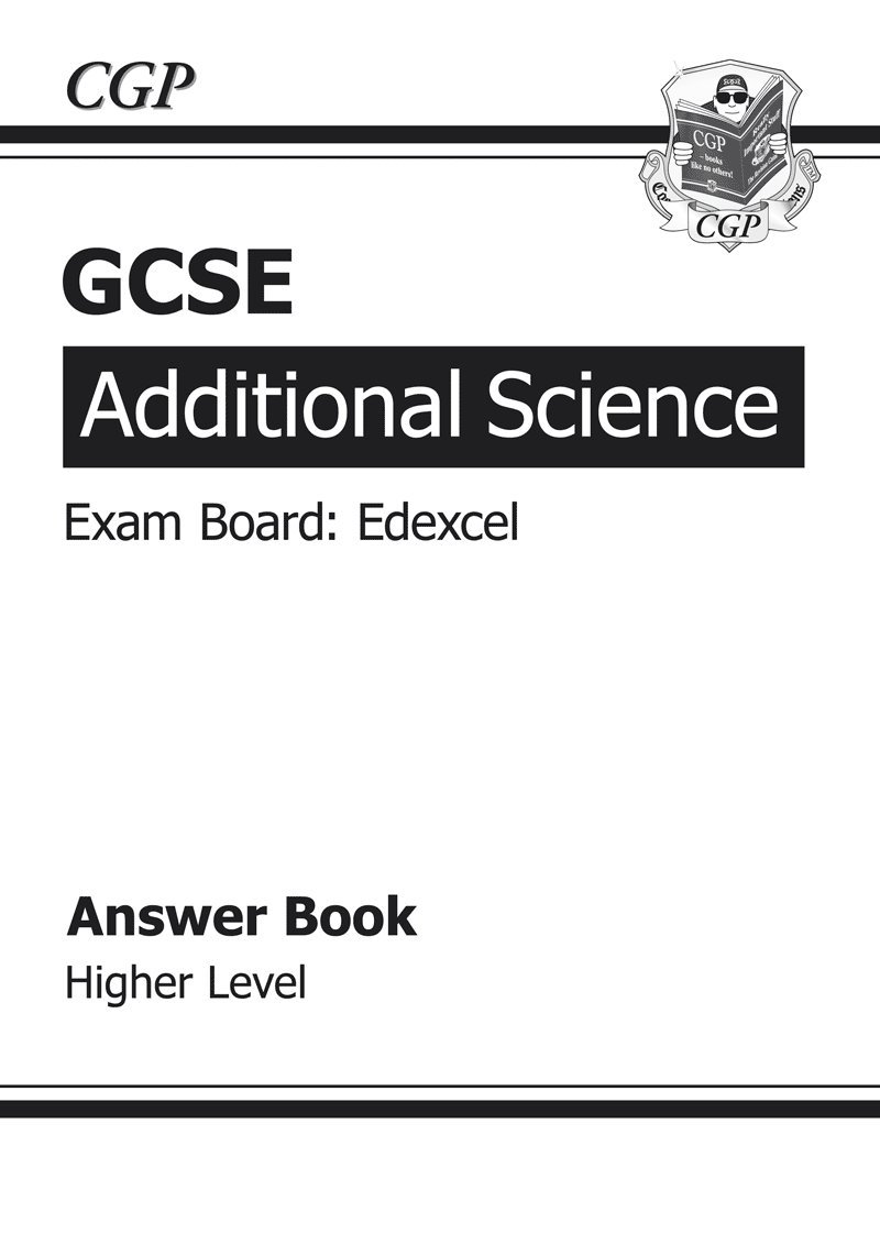 Gcse additional science edexcel answers for workbook higher a gcse additional science edexcel answers for workbook higher a g course amazon cgp books 9781847627674 books gamestrikefo Gallery