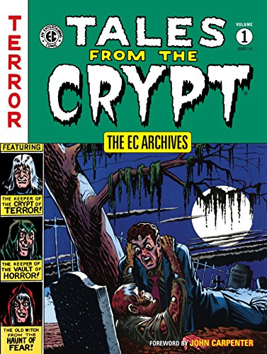 The EC Archives: Tales from the Crypt Volume 1]()