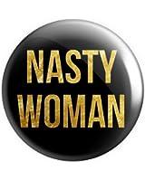 "Geek Details Nasty Woman 2.25"" Pinback Button"
