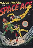 Major Inapak the Space Ace #1 - Version 2